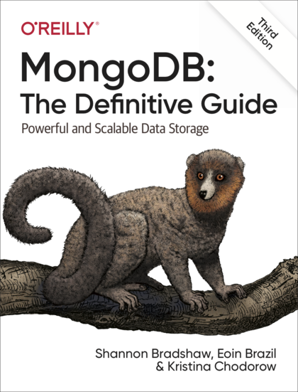 MongoDB: The Definitive Guide, 3rd Edition - Powerful and Scalable Data Storage front cover